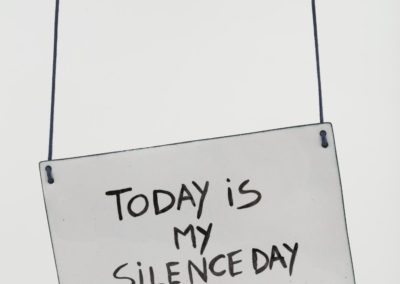Today is my silence day